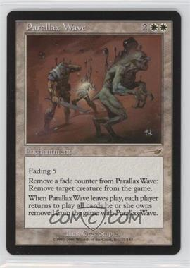 2000 Magic: The Gathering - Nemesis Booster Pack [Base] #17 - Parallax Wave