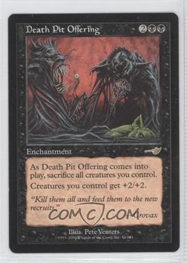2000 Magic: The Gathering - Nemesis Booster Pack [Base] #56 - Death Pit Offering