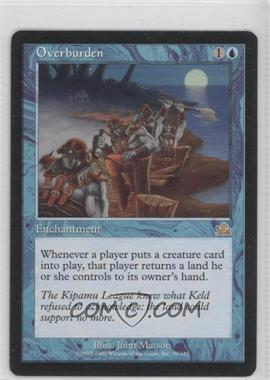 2000 Magic: The Gathering - Prophecy Booster Pack [Base] #39 - Overburden