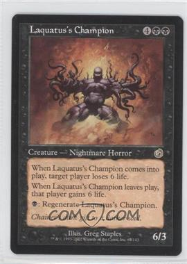 2002 Magic: The Gathering - Torment Booster Pack [Base] #67 - Laquatus's Champion