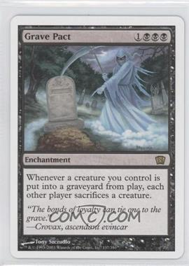 2003 Magic: The Gathering - Core Set: 8th Edition - Booster Pack [Base] #137 - Grave Pact