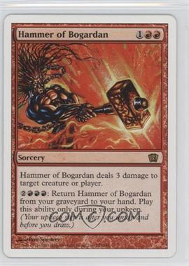 2003 Magic: The Gathering - Core Set: 8th Edition - Booster Pack [Base] #193 - Hammer of Bogardan