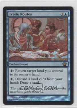 2003 Magic: The Gathering - Core Set: 8th Edition Booster Pack [Base] Foil #109 - Trade Routes