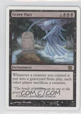 2003 Magic: The Gathering - Core Set 8th Edition Booster Pack [Base] #137 - Grave Pact