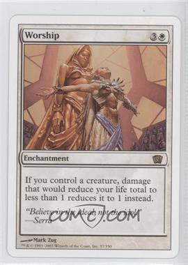 2003 Magic: The Gathering - Core Set: 8th Edition Booster Pack [Base] #57 - Worship