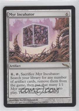 2003 Magic: The Gathering - Mirrodin - Booster Pack [Base] #212 - Myr Incubator
