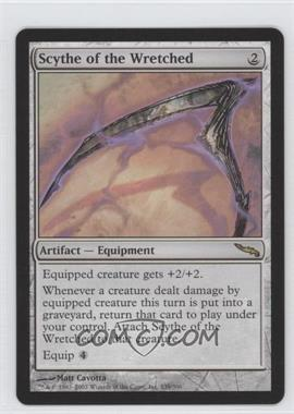 2003 Magic: The Gathering - Mirrodin Booster Pack [Base] #239 - Scythe of the Wretched