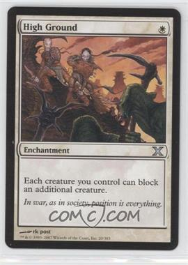 2007 Magic: The Gathering - Core Set: 10th Edition Booster Pack [Base] #20 - High Ground