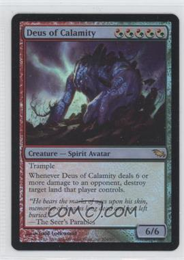 2008 Magic: The Gathering - Shadowmoor - Booster Pack [Base] - Foil #204 - Deus of Calamity