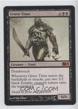 2010 Magic: The Gathering - Core Set: 2011 Booster Pack [Base] #97 - Grave Titan