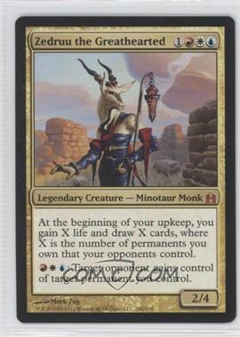 2011 Magic: The Gathering - - Commander Format #240 - Zedruu the Greathearted