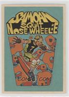 Samoan Squat Nose Wheelie/Greg Taie