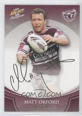 2008 Select NRL Champions Foil Signature #FS16 - [Missing]