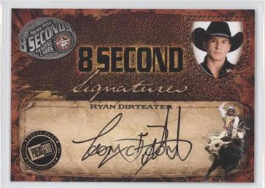 2009 Press Pass 8 Seconds - Signatures - Black Ink #RYDI - Ryan Dirteater