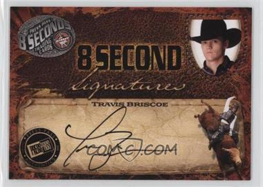 2009 Press Pass 8 Seconds - Signatures - Black Ink #TRBR - Travis Briscoe