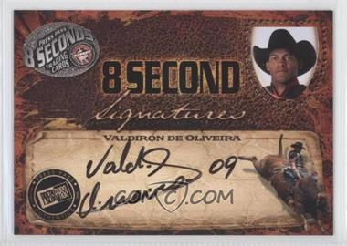 2009 Press Pass 8 Seconds - Signatures - Black Ink #VADE - Valdiron de Oliveira