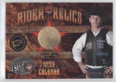 2009 Press Pass 8 Seconds Rider Relics Gold #RR-RC - Ross Coleman /99