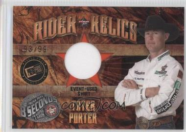 2009 Press Pass 8 Seconds Rider Relics Gold #RR-TP - Tater Porter /99