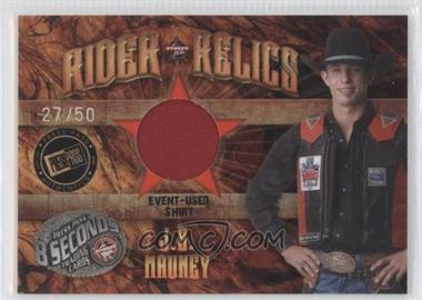 2009 Press Pass 8 Seconds Rider Relics Holofoil #RR-JM1 - J.B. Mauney /50