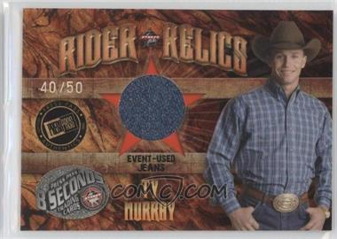 2009 Press Pass 8 Seconds Rider Relics Holofoil #RR-TM2 - Ty Murray /50