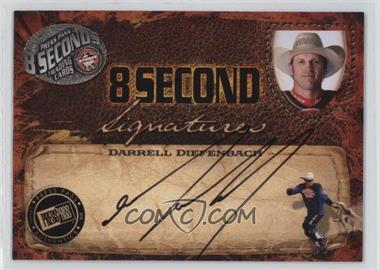 2009 Press Pass 8 Seconds Signatures Black Ink #DADI - Darrell Diefenbach