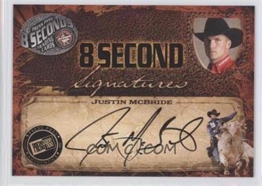 2009 Press Pass 8 Seconds Signatures Black Ink #JUMC - Justin McBride