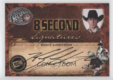 2009 Press Pass 8 Seconds Signatures Black Ink #KOLO - Kody Lostroh