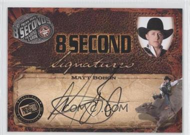 2009 Press Pass 8 Seconds Signatures Black Ink #MABO - Matt Bohon