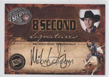 2009 Press Pass 8 Seconds Signatures Black Ink #MCWI - McKennon Wimberly