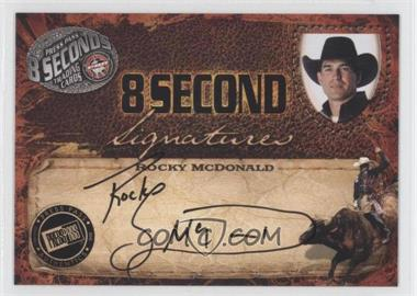 2009 Press Pass 8 Seconds Signatures Black Ink #ROMC - Rocky Mcdonald