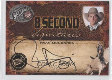 2009 Press Pass 8 Seconds Signatures Black Ink #RYMC - Ryan Mcconnel