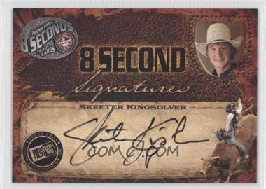 2009 Press Pass 8 Seconds Signatures Black Ink #SKKI - Skeeter Kingsolver