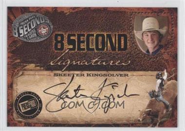 2009 Press Pass 8 Seconds Signatures Black Ink #SKKI - Skeeter Kingsolver