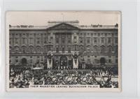 Their Majesties Leaving Buckingham Palace [GoodtoVG‑EX]