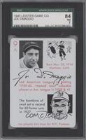 Joe DiMaggio [SGC84]