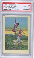 Indian Rope Trick - Fake or Fact? [PSA4]