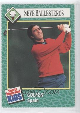 1989-91 Sports Illustrated for Kids - [Base] #155 - Seve Ballesteros