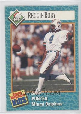 1989-91 Sports Illustrated for Kids - [Base] #94 - Reggie Roby