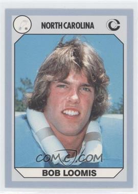 1990 Collegiate Collection North Carolina Tar Heels - [Base] #84 - Bob Loomis