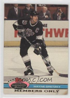 1991 Topps Stadium Club Members Only [???] #N/A - Wayne Gretzky