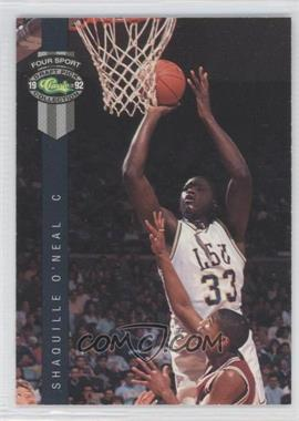 1992 Classic Four Sport Draft Pick Collection - [Base] #1 - Shaquille O'Neal