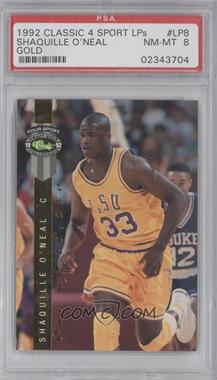 1992 Classic Four Sport Draft Pick Collection - LPs #LP8 - Shaquille O'Neal /46080 [PSA8]