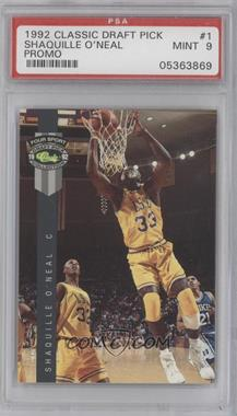 1992 Classic Four Sport Draft Pick Collection Promos Gray Stripe #PR1 - Shaquille O'Neal [PSA 9]