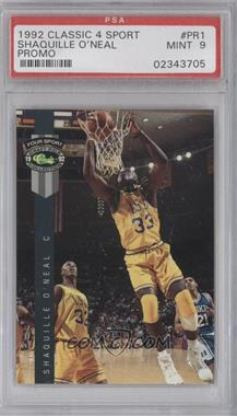 1992 Classic Four Sport Draft Pick Collection Promos #PR1 - Shaquille O'Neal [PSA9]