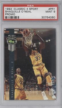 1992 Classic Four Sport Draft Pick Collection Promos #PR1 - Shaquille O'Neal [PSA 9]