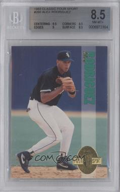 1993 Classic Four Sport Collection - [Base] #260 - Alex Rodriguez [BGS 8.5]