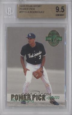 1993 Classic Four Sport Collection Power Pick Bonus #PP15 - Alex Rodriguez /80000 [BGS 9.5]