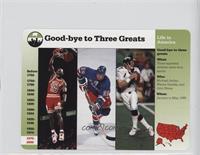 Michael Jordan, Wayne Gretzky, John Elway