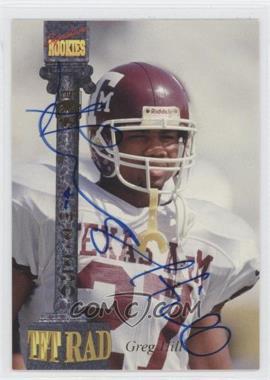 1994 Signature Rookies Tetrad - Signatures #33 - Greg Hill /7750