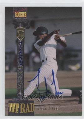 1994 Signature Rookies Tetrad [???] #94 - Derrek Lee /7750